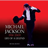 Michael Jackson: Life of a Legend 1958-2009