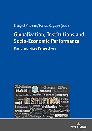 Globalization, Institutions and Socio-Economic Performance: Macro and Micro Perspectives (B07LGFBK8B) Amazon Price History, Amazon Price Tracker