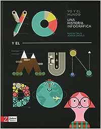 Yo y el mundo: Una historia infográfica: Amazon.es: Trius, Mireia ...