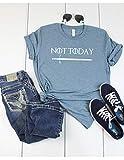 Arya Stark Not today T shirt - Womens Unisex Game of Thrones Inspired T- shirt - Graphic Tee Shirt - Denim Colored T-shirt - Soft Tee