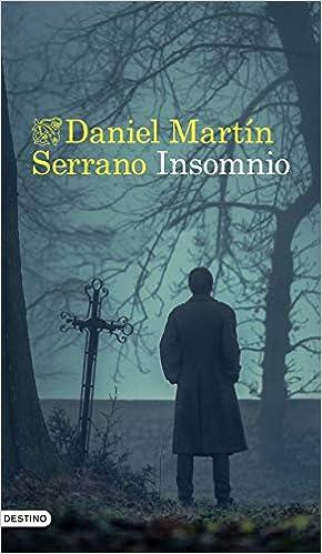 Insomnio de Daniel Martín Serrano