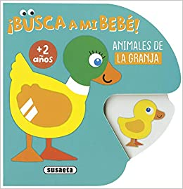 Busca A Mi Bebe Animales De La Granja 2 Años Amazon Co Uk 9788467765823 Books