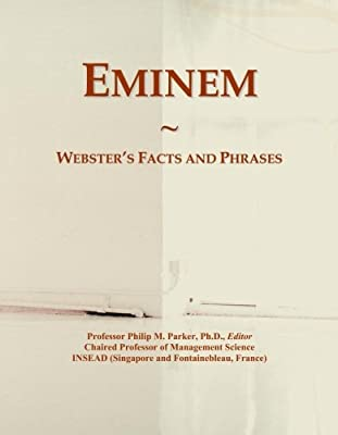 Eminem: Webster's Facts and Phrases