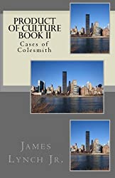 Cases of Colesmith (Product of Culture Book 2)