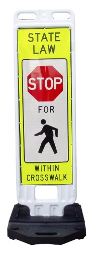 Crosswalk Safety Sign-State Law Stop for Pedestrians (same sheeting on both sides), Plastic Vertical Panel Barricade, Rubber Base, Right of Way Signage