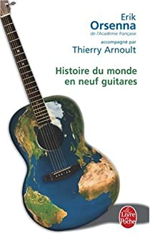 Histoire du monde en neuf guitares par Orsenna