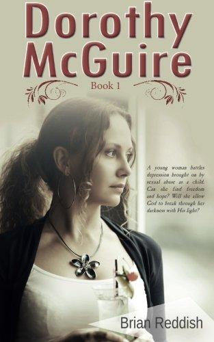 Read Online Dorothy McGuire: Book 1 (Dorothy McQuire) (Volume 1) ebook