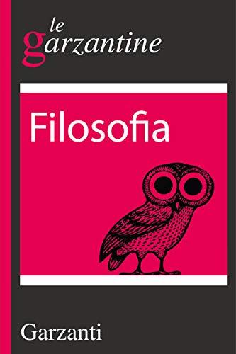 Filosofia: le garzantine (Italian Edition)