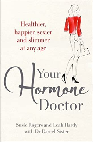 Your Hormone Doctor by Hardy, Leah, Rogers, Susie, Sister, Daniel (2014)
