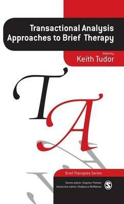 [(Transactional Analysis Approaches to Brief Therapy: What Do You Say Between Saying Hello and Goodbye?)] [Author: Keith Tudor] published on (March, 2002) PDF