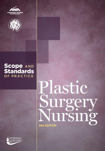 Plastic Surgery Nursing: Scope And Standards of Practice (American Nurses Association)