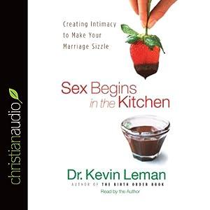 Sex Begins in the Kitchen Audiobook