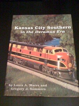 Kansas City Southern In The Deramus Era