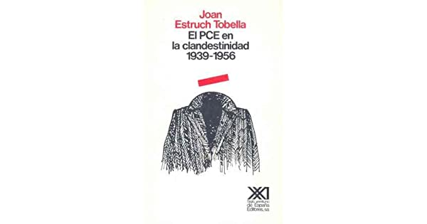 Amazon.com: PCE en la clandestinidad (Historia) (Spanish ...