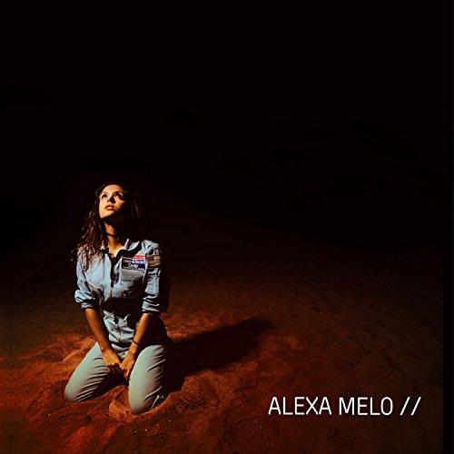 Alexa Melo [Explicit]