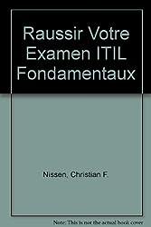 Raussir Votre Examen ITIL Fondamentaux