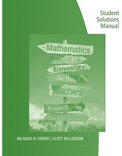 Mathematics for elementary school teachers ricardo d fierro student solutions manual for fierros mathematics for elementary school teachers fandeluxe Gallery