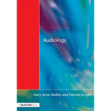 Audiology: An Introduction for Teachers & Other Professionals