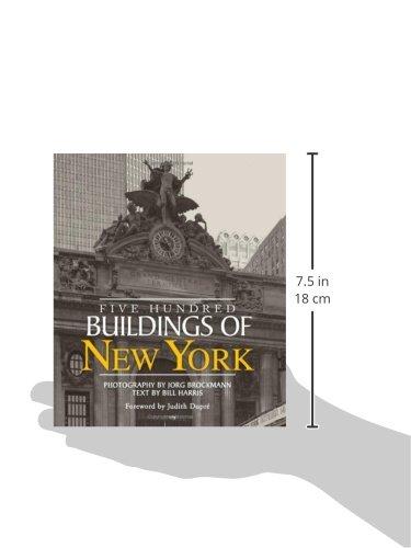 Five hundred buildings of new york bill harris jorg brockmann five hundred buildings of new york bill harris jorg brockmann 9781579128562 amazon books fandeluxe Gallery