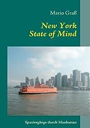 New York State of Mind: Spaziergänge durch Manhattan