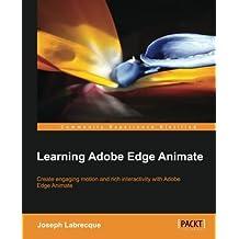 Learning Adobe Edge Animate by Joseph Labrecque (2012-10-24)