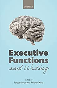 Executive Functions and Writing (English Edition)
