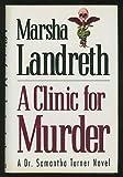 A Clinic for Murder, Marsha Landreth, 0802732410