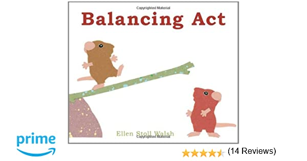 Balancing Act: Ellen Stoll Walsh: 9781442407572: Amazon.com: Books