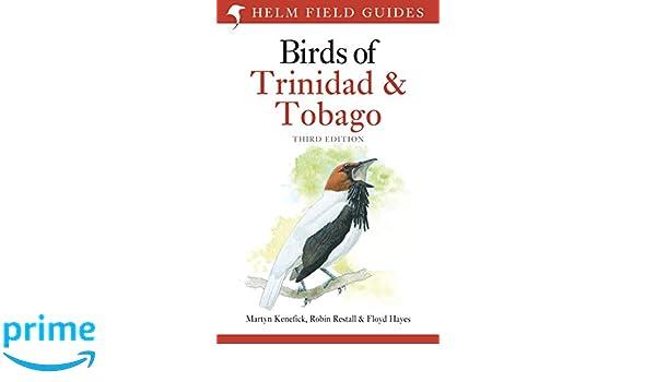 Birds of trinidad and tobago (helm field guides): martyn kenefick.