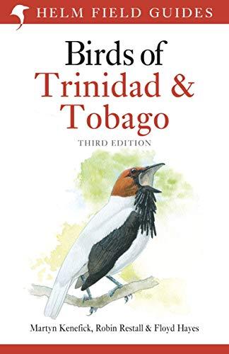 Birds of Trinidad and Tobago: Third Edition (Helm Field Guides)