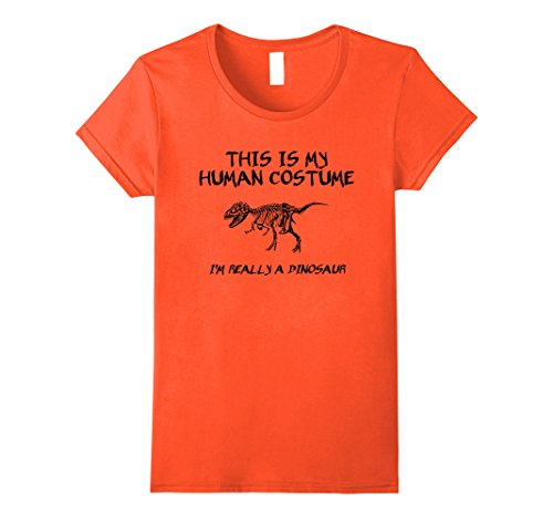 Womens Halloween This Is My Human Costume Dinosaur T-Shirt Large Orange