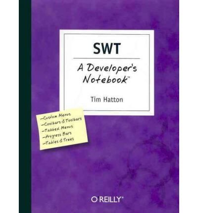 [(SWT a Developer's Notebook )] [Author: Robert Tim Hatton] [Oct-2004] PDF