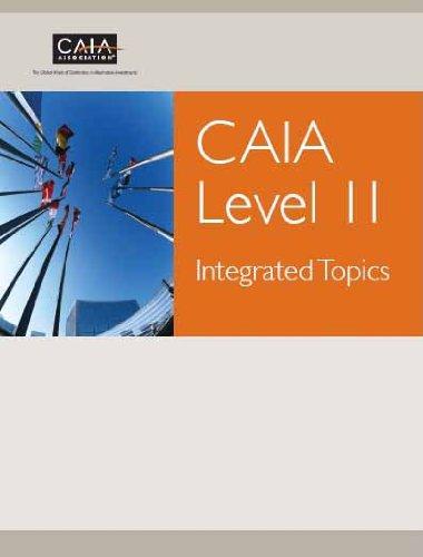 CAIA Level II: Integrated Topics