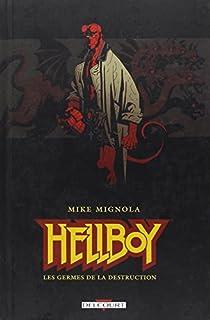 Hellboy, tome 1 : Les germes de la destruction par Mignola