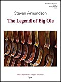 Amundson, Steven - The Legend of Big Ole