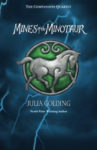 The Mines Of The Minotaur (Companions Quartet)