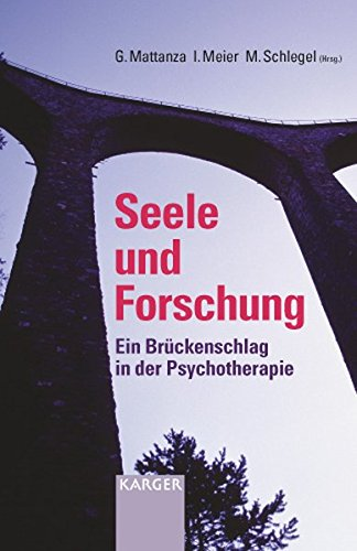 Read Online Seele Und Forschung: Ein Bruckenschlag in Der Psychotherapie (Dutch Edition) pdf