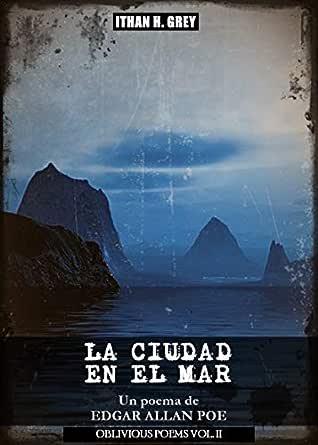 La Ciudad en el Mar: Un poema de Edgar Allan Poe