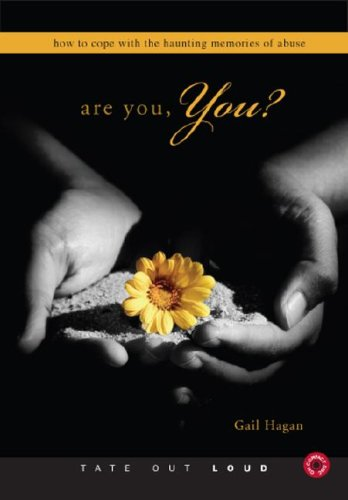 Are You, You?: How to Cope with the Haunting Memories of Abuse by Tate Outloud