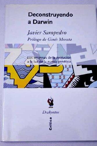 Descargar Libro Deconstruyendo A Darwin Javier Sampedro
