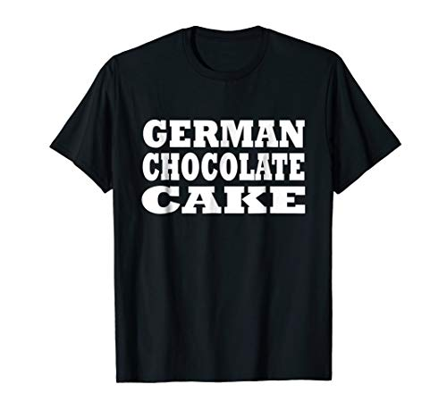 German Chocolate Cake Halloween Costume Party Funny T Shirt]()