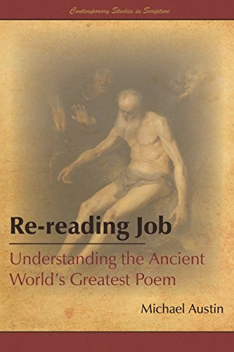 Rereading Job: Understanding the Ancient World's Greatest Poem