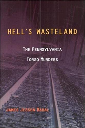 Hell's Wasteland: The Pennsylvania Torso Murders: James