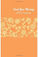 COUNT YOUR BLESSINGS 2014 PLANNER--ORANGE COVER by MariLee Parrish (2013-07-01) Spiral-bound