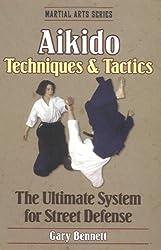 Aikido Techniques and Tactics (Martial Arts)