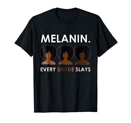 Melanin Every Shade Slays Natural Hair Afro T-Shirt