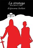 La stratega Anno Domini 1164