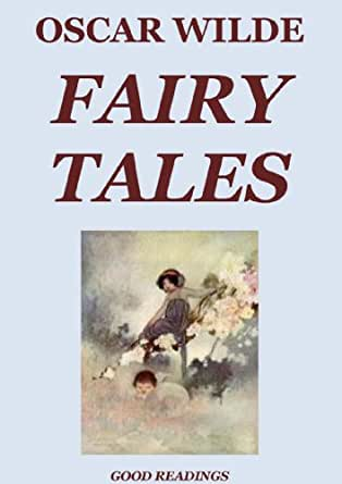 Why we need fairytales: Jeanette Winterson on Oscar Wilde