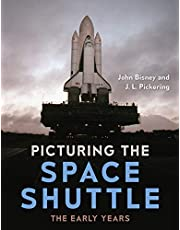 Picturing the Space Shuttle: The Early Years
