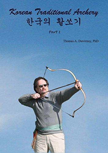 (Korean Traditional Archery: Part 1)